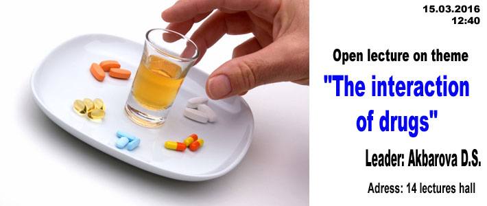 """Open lecture on the topic """"The interaction of drugs"""""""